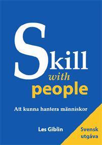 Skill with people : att kunna hantera människor