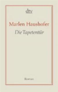 Haushofer, M: Tapetentür