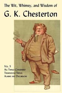 The Wit, Whimsy, and Wisdom of G. K. Chesterton