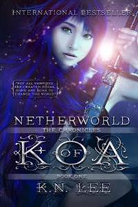The Chronicles of Koa: Netherworld