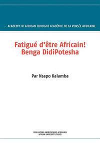 Fatigu D' Tre Africain! Benga Didipotesha