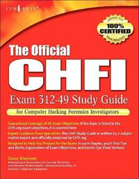 The Official CHFI Study Guide Exam 312-49