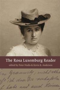 Rosa Luxemburg Reader