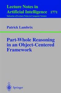 Part-Whole Reasoning in an Object-Centered Framework