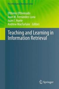 Teaching and Learning in Information Retrieval