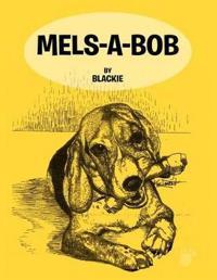 Mels -A-Bob