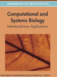 Handbook of Research on Computational and Systems Biology