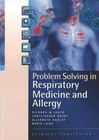 Problem Solving in Respiratory Medicine & Allergy