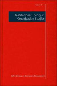 Institutional Theory in Organization Studies