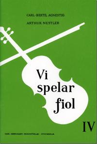 Vi spelar fiol 4 - Carl-Bertil Agnestig, Arthur Nestler pdf epub