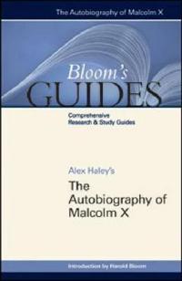 Alex Haley's Autobiography of Malcolm X