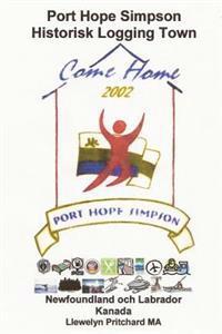 Port Hope Simpson Historisk Logging Town: Newfoundland Och Labrador, Kanada