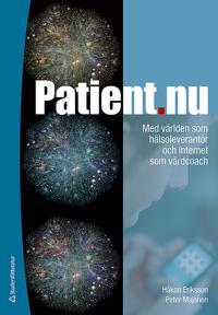 Patient.nu : med världen som hälsoleverantör och internet som vårdcoach