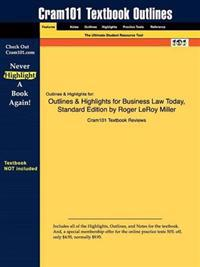 Outlines & Highlights for Business Law Today, Standard Edition