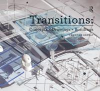 Transitions: Concepts + Drawings + Buildings