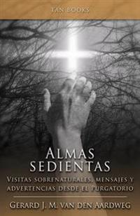 Almas sedientas / Thirsty Souls