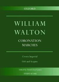 Coronation Marches: Crown Imperial & Orb and Sceptre