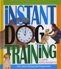 Instant dog training