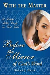 With the Master: Before the Mirror of God's Word