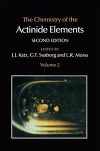 The Chemistry of the Actinide Elements