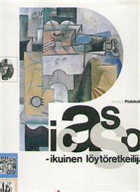 Picasso: ikuinen löytöretkeilijä (suomenkielinen).