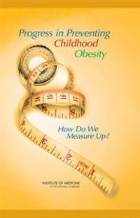Progress in Preventing Childhood Obesity