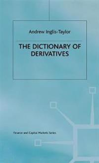 The Dictionary of Derivatives