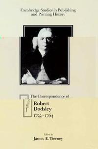 The Correspondence of Robert Dodsley, 1733-1764