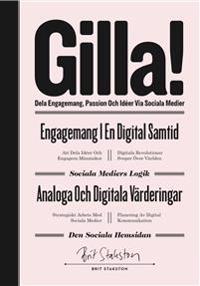 Gilla! - dela engagemang, passion och idéer via sociala medier