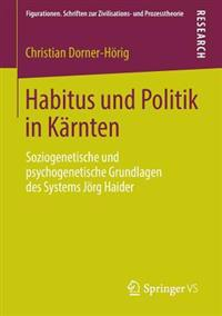 Habitus Und Politik in Kärnten