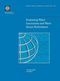 Evaluating Water Institutions and Water Sector Performance
