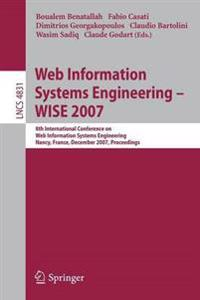 Web Information Systems Engineering - WISE 2007