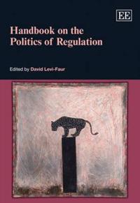 Handbook on the Politics of Regulation