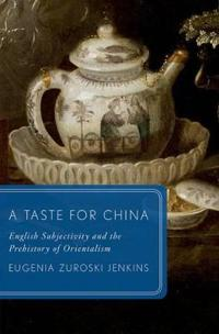 A Taste for China