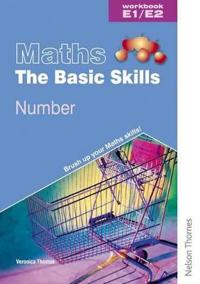 Maths the Basic Skills Number Workbook E1/E2