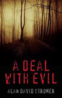 A Deal with Evil