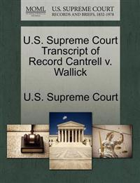 U.S. Supreme Court Transcript of Record Cantrell V. Wallick