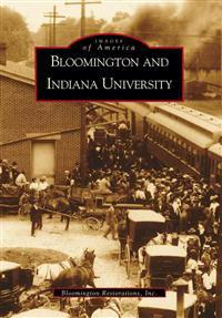 Bloomington and Indiana University, IN