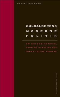 Guldalderens moderne politik