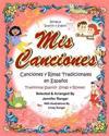 MIS Canciones y Rimas: My Book of Spanish Songs & Rhymes