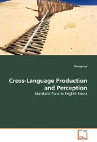 Cross-Language Production and Perception