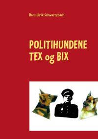Politihundene Tex Og Bix