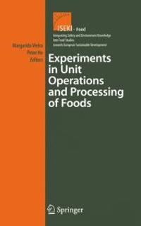 Experiments in Unit Operations And Processing of Foods