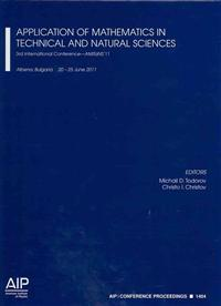 Application of Mathematics in Technical and Natural Sciences