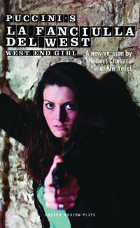 La Fanciulla del West - West End Girl