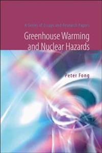 Greenhouse Warming And Nuclear Hazards