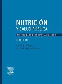 Nutrici N y Salud P Blica. M Todos, Bases Cient Ficas y Aplicaciones
