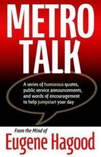 Metro Talk