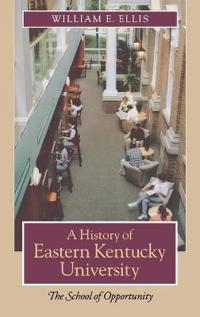 A History of Eastern Kentucky University