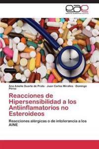 Reacciones de Hipersensibilidad a Los Antiinflamatorios No Esteroideos